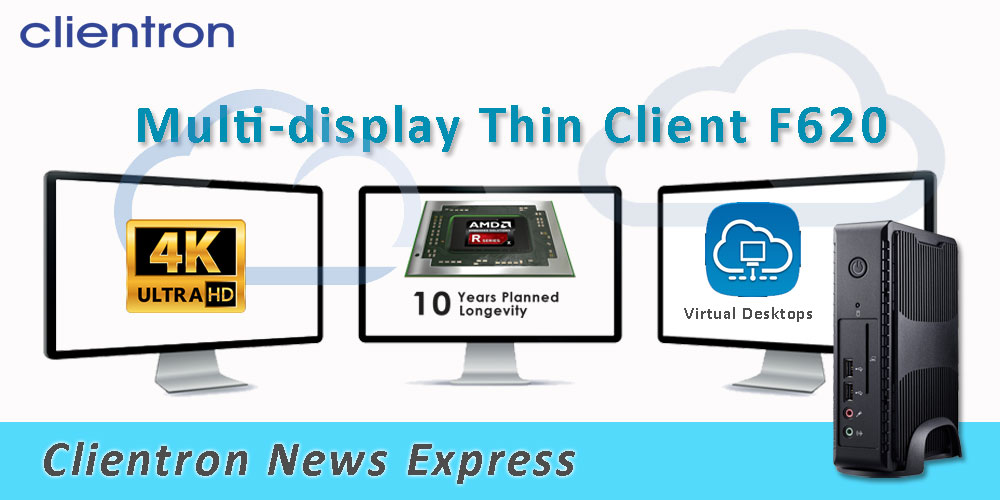 Clientron introduces the multi-display thin client F620