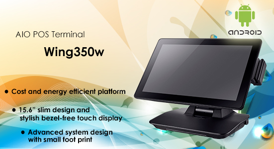 "Wing350w All-in-One POS System with 15.6"" 16:9 Widescreen Display and Android Platform"