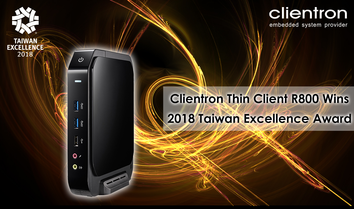 Clientron Thin Client R800 Wins 2018 Taiwan Excellence Award